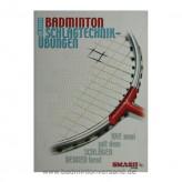 Badminton Schlagtechnik-Übungen
